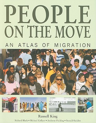 People on the Move By King, Russell/ Black, Richard/ Collyer, Michael/ Fielding, Anthony/ Skeldon, Ronald
